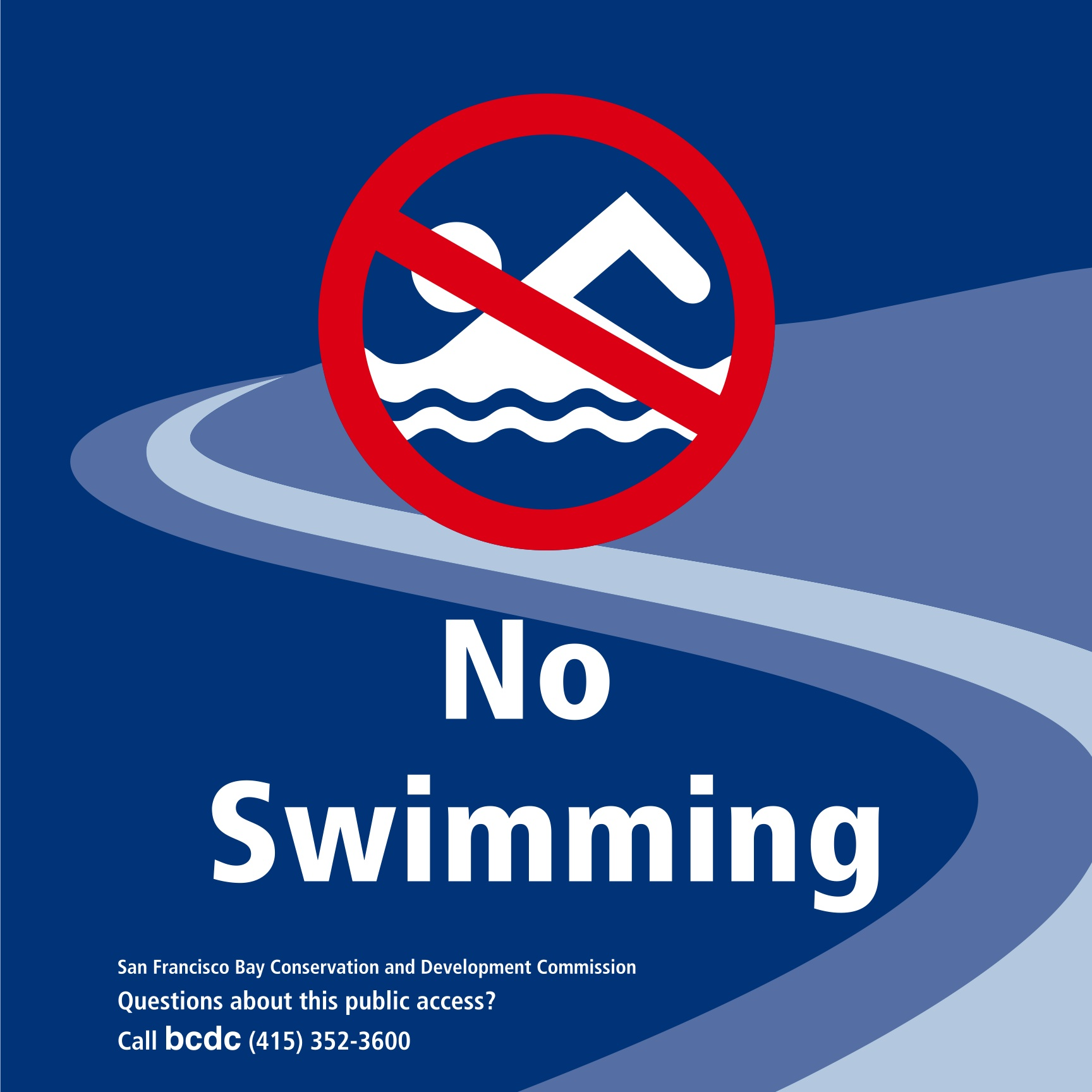 Displaying 16> Images For - No Swimming Sign...